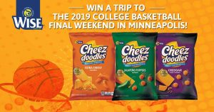Wise Foods – Cheez Doodles – Win a trip for 2 to NCAA Final Four valued at $3,000