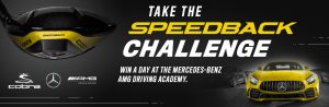 Worldwide Golf Shops – Cobra Puma Golf 2019 Speedback Challenge – Win 1 of 4 grand prizes valued at $10,300 each including a Performance Course & round trip flights