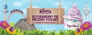 Yogurtland – Win 1 of 11 prize packages of one night hotel stay at the Knott's Berry Farm Hotel PLUS one Family 4-pack of General Admission ticket valued at $574.62 each