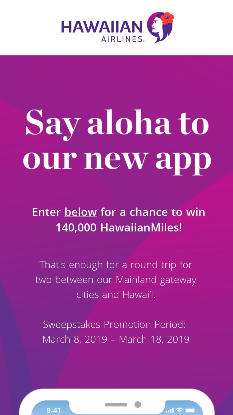 Hawaiian Airlines – Mobile App – Win 140,000 Hawaiian