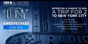 CBS – Tony Awards – Win a trip for 2 to New York valued at $5,000