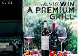 Cline Family Cellars – Good To Grill – Win a grand prize of a premium gas grill valued at $1,000 OR 1 of 6 minor prizes
