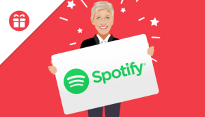 Ellen Tube – Win a 1-year Subscription to Spotify Premium