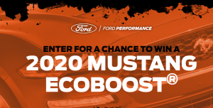 Ford Motor Company – Win a 2020 Ford Mustang EcoBoost Fastback valued at $40,000