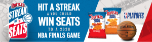 Frito-Lay – Win a trip for 2 to attend a 2020 NBA Finals games OR hundreds of Instant Win prizes