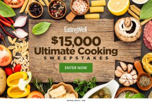 Meredith – Eating Well – Win a $15,000 check for Ultimate Cooking