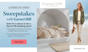 Meredith – Win a grand prize of a $5,000 Garnet Hill gift card OR 1 of 5 minor prizes