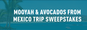 Mooyah – Win a trip for 2 to either Cabo or Cancun, Mexico