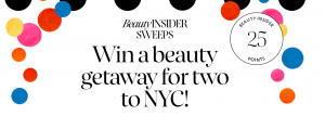 Sephora – Beauty Insiders – Win a trip for 2 to New York plus $1,000 Sephora in gift cards (total prize value is $4,640)