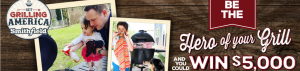 Smithfield Fresh Meat – Grilling Hero – Win a grand prize of a $5,000 check OR many other Instant Win prizes