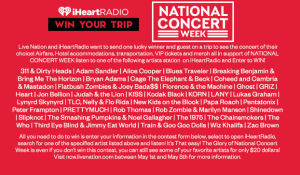iHeart Media + Entertainment – Win a trip for 2 to National Concert Week in the city of their choice