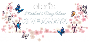 Ellen Tube – Mother's Day Giveaways – Win a prize package