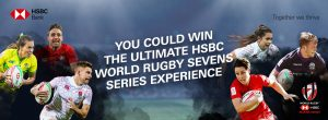 HSBC Global Services – Win 1 of 2 trips for 2 to any World Rugby Sevens Series 2020 tournament