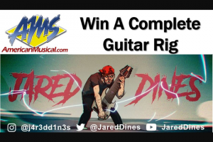 American Musical Supply – Jared Dines Dream First Guitar Rig Giveaway Sweepstakes