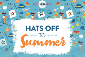 Bloomington Convention & Visitors Bureau – 2019 Hats Off To Summer Sweepstakes