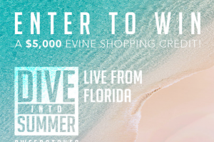 Evine – Dive Into Summer – Win One $5000 Evine Shopping Credit