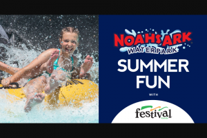 Festival Food – Noah's Ark Text-To-Win – Win the following four Noah's Ark waterpark tickets (ARV $42.69 each).