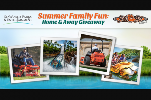 Seaworld – Summer Family Fun Home & Away Giveaway – Win Mower and one $5000.00 gift card that can be used towards a Backyard Makeover