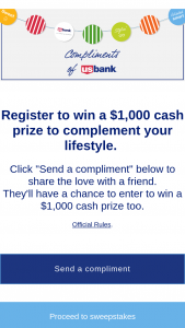 Us Bank – Compliments Of Us Bank – Win thousand dollars ($1000 USD) will be awarded in this Sweepstakes