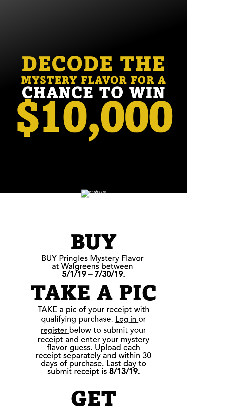 Walgreens Kellogg – pringles Mystery Flavor – Win $10000 (t