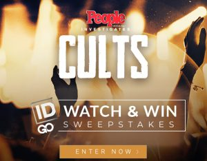 People Magazine Investigates – Cults – ID GO app – Watch & Win $2,000