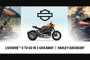 Harley-Davidson – Livewire 0 To 60 In 3 Giveaway – Win for two to a Harley-Davidson Sponsored event in 2020.