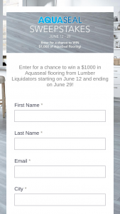 Lumber Liquidators – June Aquaseal – Win $1000 to Lumber Liquidators in the form of a gift card