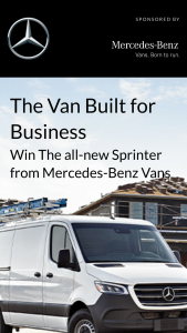 Mercedes-Benz – The Van Built For Business Contest – Limted Entry – Win the	following prize in the name of the business A Mercedes-Benz	Sprinter Cargo Van