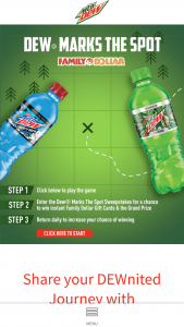Pepsi-Cola – Dew Marks The Spot – Win awarded ARV for the Grand Prize is approximately $2000 and consists of $2000 in VISA gift cards