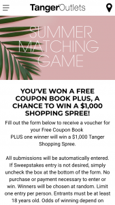 Tanger Outlets – Summer Matching Game – Win a Tanger Outlets Gift Card in the amount of $1000.00.