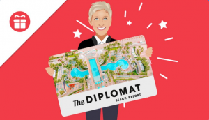 Ellen Tube – Win a 4-night stay at The Diplomat in Fort Lauderdale