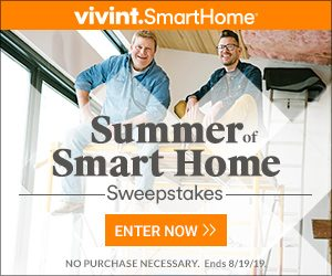 HGTV – Summer of Smart Home – Win a grand prize of a Vivint Smart Home package & Security Service valued at $55,400 OR 1 of 6 weekly prizes