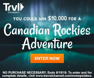 Travel Channel – Win a Canadian Rockies getaway valued at $10,000