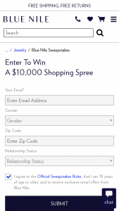 Blue Nile – Summer 2019 $10000 Shopping Spree – Win A USD$10000 Shopping Spree awarded as a Blue Nile gift certificate or credit with a total value of USD$10000.