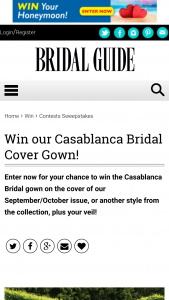 Bridal Guide – Sep/oct 2019 Cover Gown – Win One dress and veil from Casablanca Bridal Beloved by Casablanca Bridal or Amare Couture with a value up to $3000 including any customizations