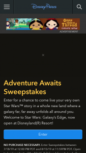 "Disney Online – Star Wars Galaxy's Edge Adventure Awaits – Win a 4-day/3-night vacation (the ""Vacation"") for the Grand Prize Winner and up to three (3) guests (collectively"