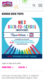 General Mills Box Tops For Education – Back To School – Win 50000 Bonus Box Tops and 1760 Paper Mate pens which will be awarded to winner's designated school