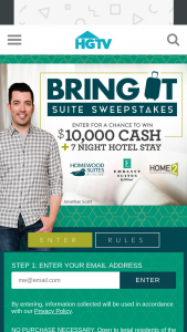 "HGTV – Bring It Suite – Win the following (the ""Grand Prize"") (i) Ten Thousand Dollars ($10000) presented in the form of a check"