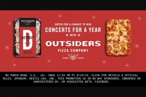 Nestle USA – Concerts For A Year With Outsiders Pizza – Win Concerts for a Year which will be awarded in the form of six $500 Live Nation E-gift cards