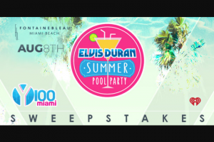 "Premiere Networks – Elvis Duran And The Morning Show's Summer Pool Party – Win (3) day/two (2) night trip for Winner and one (1) guest (together the ""Attendees"") to the Elvis Duran Summer Pool Party at the Fontainebleau Miami Beach (the ""Event"")."