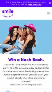 Smiledirectclub – Bachelorette Weekend In Nashville – Win a 5-day/4-night trip for seven (winner plus up to 6 guests) to Nashville