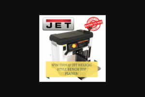 Wood Whisperer – July 2019 Giveaway – Win (1) JET 13″ JET Helical Style Bench Top Planer (ARV $799.99)