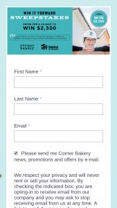 Corner Bakery Cafe – Win It Forward – Win (1) -$2500 awarded as a check