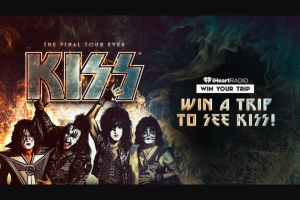 Iheart – Trip To See Kiss Live – Win and three eligible guests to see KISS in Concert