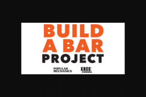 Popular Mechanics – Knob Creek Build A Bar Contest – Limited States – Win $5000 in the form of a check