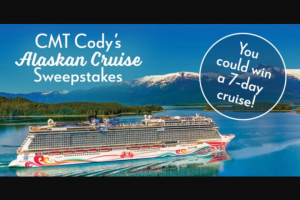 """Premiere Networks – CMT Cody's Alaskan Cruise – Win day Alaskan cruise for Winner and one (1) guest (together the """"Attendees"""") aboard the Norwegian Joy (the """"Cruise"""") (Approximate Retail Value (""""ARV"""") $3000.00)."""