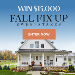 Better Homes and Gardens – Win $15,000 for the Fall Fix Up