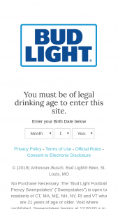 Anheuser-Busch Bud Light – Football Frenzy – Win two tickets to the Buffalo Bills vs New England Patriots football game scheduled to occur on December 22 2019 in Foxborough
