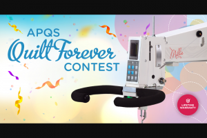 APQS – Quilt Forever – Win the grand prize which consists of one (1) APQS Millie longarm quilting machine valued at $19700.