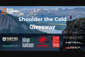 Backpackers – Shoulder The Cold Giveaway – Win First Place Prize